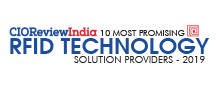 10 Most Promising RFID Technology Solution Providers - 2019
